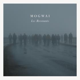 Les Revenants Soundtrack Mogwai