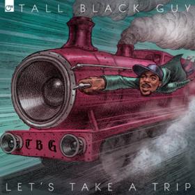 Let's Take A Trip Tall Black Guy