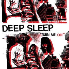 Turn Me Off Deep Sleep