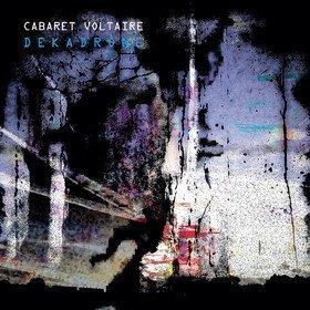 Dekadrone (Limited Edition) Cabaret Voltaire