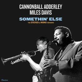 Somethin' Else Cannonball Adderley & Miles Davis
