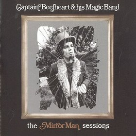 The Mirror Man Sessions Captain Beefheart