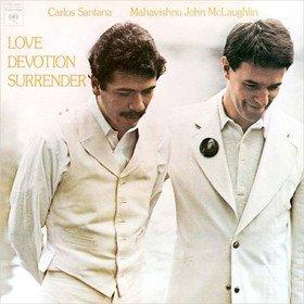 Love Devotion Surrender Carlos Santana & Mahavishnu John McLaughlin