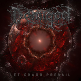 Let Chaos Prevail Demigod