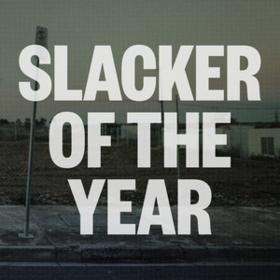 Slacker Of The Year Jim Lawrie
