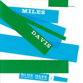 Blue Haze Miles Davis