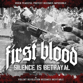Silence Is Betrayal First Blood