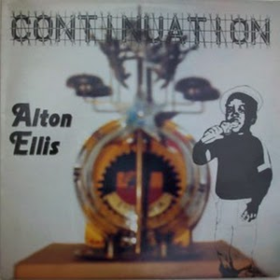Continuation Alton Ellis