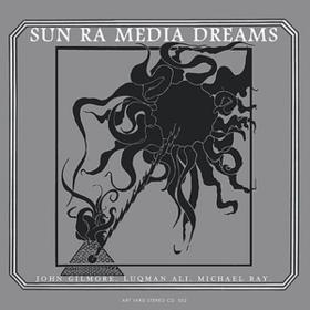 Media Dreams Sun Ra