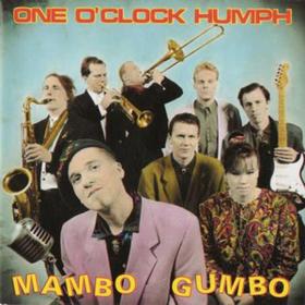 Mambo Gumbo One O'clock Humph