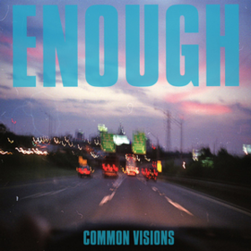 Common Visions Enough