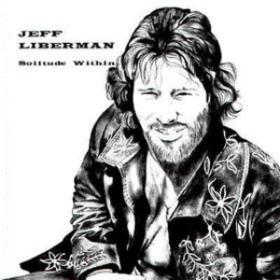 Solitude Within Jeff Liberman