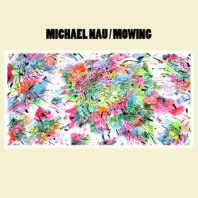 Mowing Michael Nau