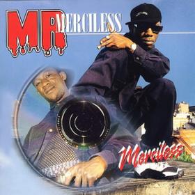Mr. Merciless Merciless