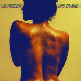 Hips Shaking Mr. President