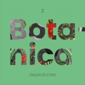 Botanica Deproducers