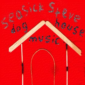 Doghouse Music Seasick Steve