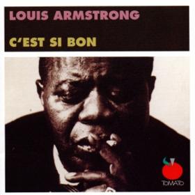 C'est Si Bon Louis Armstrong