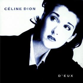 D'eux Celine Dion