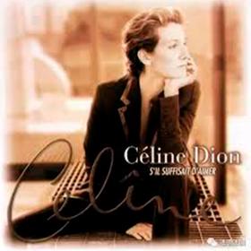 S'il Suffisait D'aimer Celine Dion