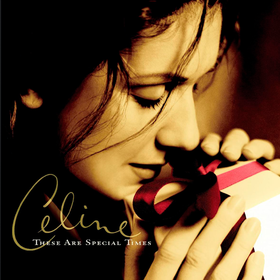 These Are Special Times Celine Dion