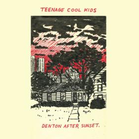 Denton After Sunset Teenage Cool Kids