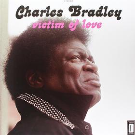 Victim Of Love Charles Bradley