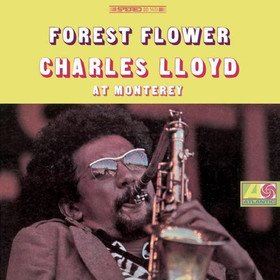 Forest Flower Charles Lloyd
