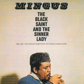 Black Saint And The Sinner Lady Charles Mingus
