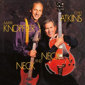 Neck And Neck Chet Atkins & Mark Knopfler