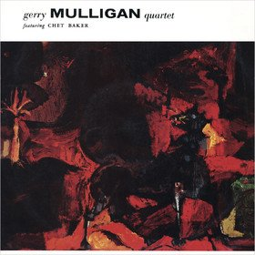 Gerry Mulligan Quartet Chet Baker & Gerry Mulligan