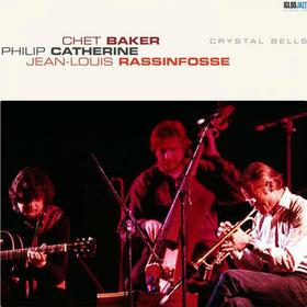 Crystal Bells Chet Baker/Philip Catherine