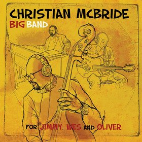 For Jimmy, Wes And Oliver Christian Mcbride