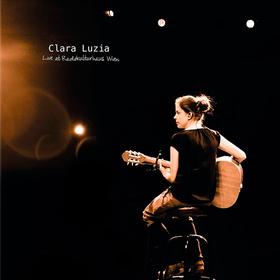 Live At Radiokulturhaus Wien Clara Luzia