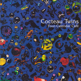 Four Calendar Cafe Cocteau Twins