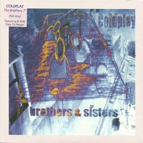 Brothers & Sisters Coldplay