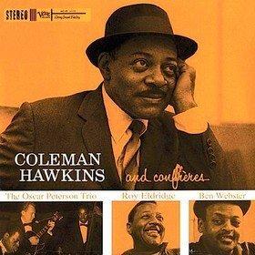 And Confreres Coleman Hawkins