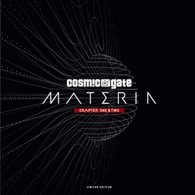 Materia Chapter One & Two (Limited Box Set) Cosmic Gate