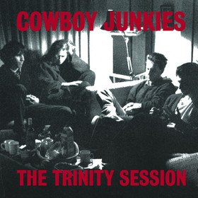 The Trinity Session Cowboy Junkies