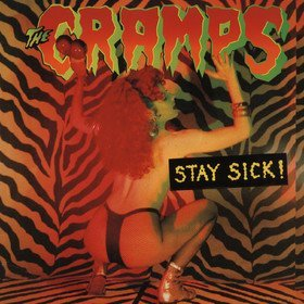 Stay Sick! Cramps