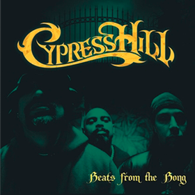 Beats From The Bong Instrumentals Cypress Hill