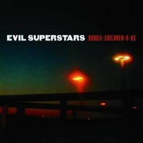 Boogie Children-r-us Evil Superstars