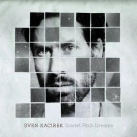 Scarlet Pitch Dreams Sven Kacirek