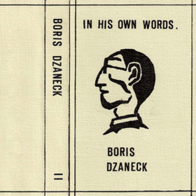 In His Own Words Boris Dzaneck