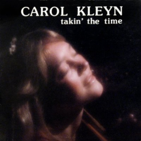 Takin' The Time Carol Kleyn
