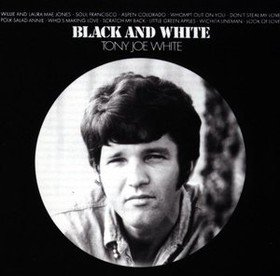 Black And White Tony Joe White
