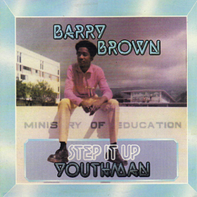 Step It Up Youthman Barry Brown