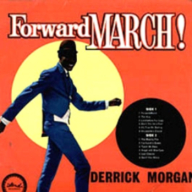 Forward March! Derrick Morgan