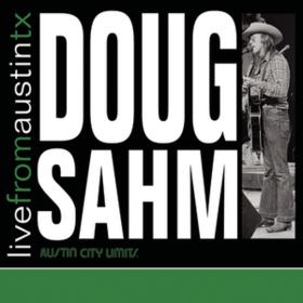 Live From Austin, Tx Doug Sahm