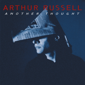 Another Thought Arthur Russell
